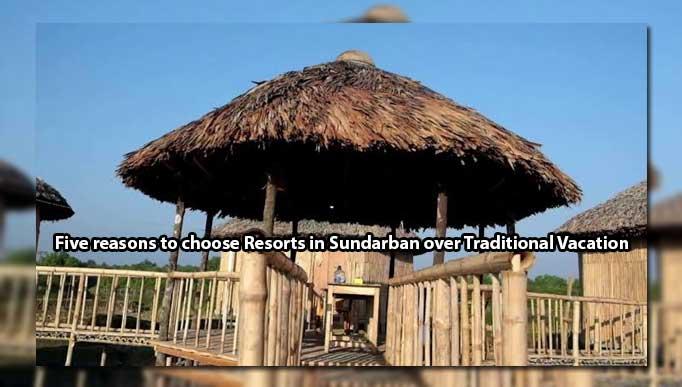 Resorts in Sundarban