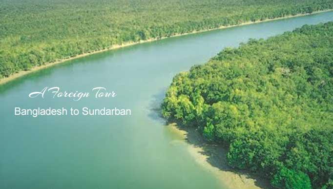 Bangladesh to Sundarban